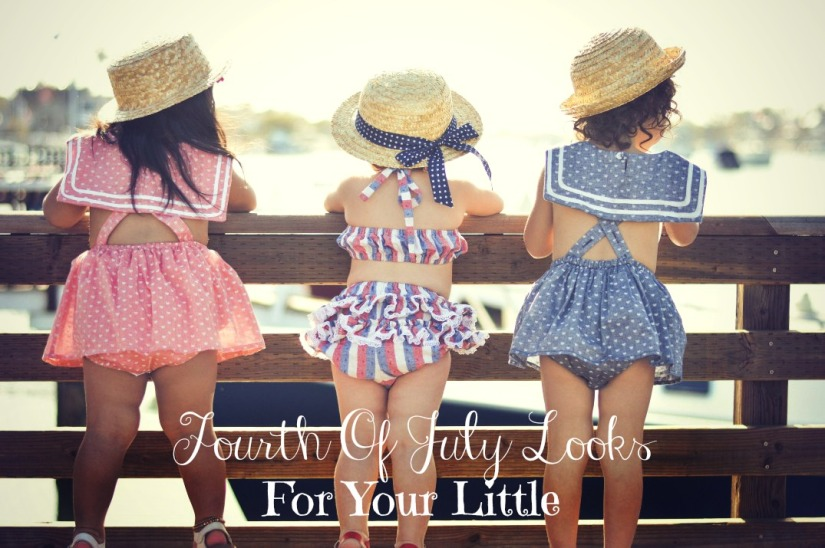 Fourth Of July Looks For Your Little